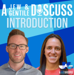 A Jew and A Gentile Discuss Introduction
